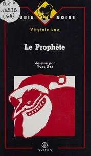 Virginie Lou - Le prophète.
