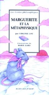 Virginie Lou et Marie Gard - Marguerite et la métaphysique.