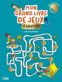 Virginie Loubier et Laurent Audoin - Les vacances.