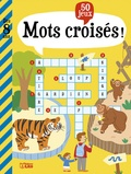 Virginie Loubier et Susana Gurrea - Mots croisés ! - 50 jeux.