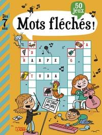 Virginie Loubier et Christine Ponchon - Mots fléchés ! - 50 jeux.