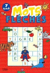 Livre en espagnol téléchargement gratuit Mots fléchés  - 7 ans 9782244802022 in French