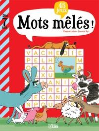 Virginie Loubier et Laure du Faÿ - Mots mélés ! - 45 jeux.