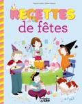 Virginie Loubier - Recettes de fêtes.