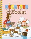 Virginie Loubier et Amélie Dufour - Recettes tout chocolat.