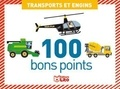 Virginie Loubier et Marc Clamens - Transports et engins - 100 bons points.