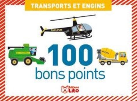 Virginie Loubier et Marc Clamens - Transports et engins - 100 bons points.