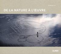 La nature à l'oeuvre - Virginie Luc |