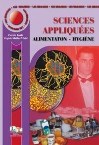 Virginie Maillet-Vérité et Pascale Lapie - Sciences appliquées Alimentation hygiène.
