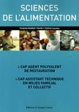 Virginie Maillet-Vérité et Céline Launay - Sciences de l'alimentation CAP agent polyvalent de restauration, CAP assistant technique en milieu familial et collectif.