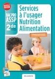 Virginie Maillet-Vérité et Jérôme Savidan - Services à l'usager nutrition alimentation 2e Bac Pro ASSP.