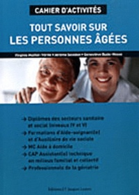 Virginie Maillet-Vérité et Jérôme Savidan - Tout savoir sur les personnes âgées - Cahier d'activités.