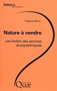 Virginie Maris - Nature à vendre - Les limites des services écosystémiques.