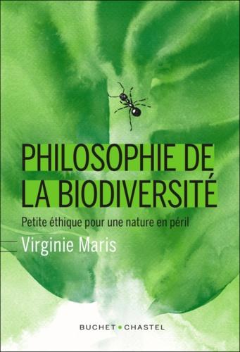 Philosophie de la biodiversité. Petite éthique pour une nature en péril