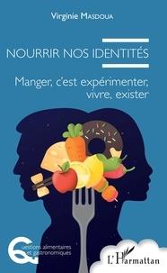 Nourrir nos identités - Manger, cest expérimenter, vivre, exister.pdf