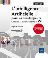 Virginie Mathivet - L'intelligence artificielle pour les développeurs - Concepts et implémentations en C#.