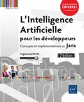 Virginie Mathivet - L'intelligence artificielle pour les développeurs - Concepts et implémentations en Java.