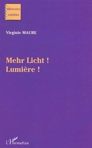 Virginie Maure - Mehr licht - lumiere!.