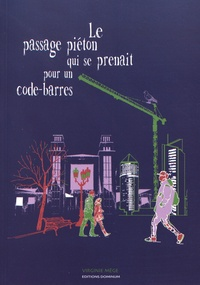 Le passage piéton qui se prenait pour un code-barres.pdf