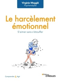 Téléchargez les livres japonais kindle Le harcèlement émotionnel  - S'aimer sans s'étouffer
