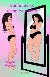 Virginie Mercier - Confidences d'une ex-obèse.