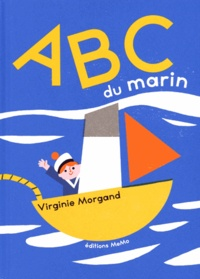 Virginie Morgand - ABC du marin.
