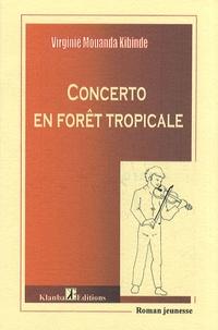 Virginie Mouanda Kibinde - Concerto en forêt tropicale.