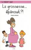 Virginie Nottola - La grossesse... épanouit ?!.