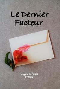 Virginie Paquier - Le dernier facteur.
