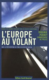 LEurope au volant - Manuels de bonnes pratiques sur les routes européennes.pdf