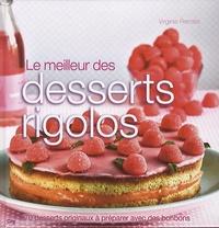 Virginie Perrotte - Le meilleur des desserts rigolos.