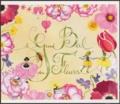 Virginie Peyre et Danielle Stein-Aubert - Le Grand Bal des Fleurs. 1 CD audio
