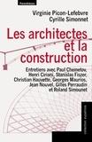 Virginie Picon-Lefebvre et Cyrille Simmonet - Les architectes et la construction.