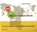 Virginie Raisson - 2033, Atlas des futurs du monde.