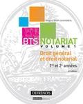 Virginie Rapp-Cassigneul - BTS notariat, 1re et 2e années - Volume 1, Droit général et droit notarial.
