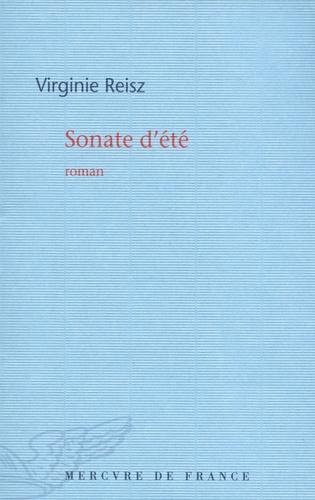 Virginie Reisz - Sonate d'été.