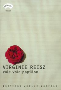 Virginie Reisz - Vole vole papillon.