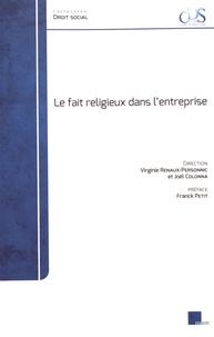 Virginie Renaux-Personnic et Joël Colonna - Le fait religieux dans l'entreprise.