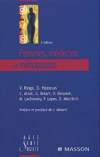 Virginie Ringa et Danièle Hassoun - Femmes, médecins et ménopauses.