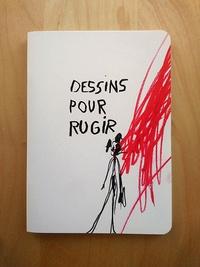 Virginie Rochetti - Dessins pour rugir.