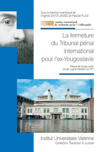 Virginie Saint-James et Pascal Plas - La fermeture du Tribunal pénal international de l'ex-Yougoslavie.