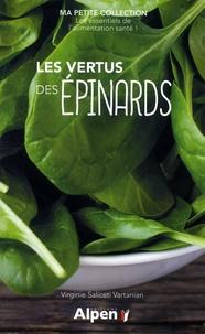 Virginie Saliceti Vartanian - Les vertus des épinards.