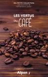 Virginie Saliceti Vartanian - Les vertus du café.