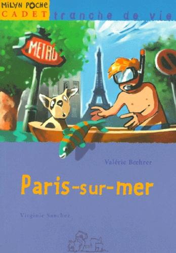 Virginie Sanchez et Valérie Boehrer - Paris-sur-Mer.