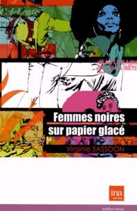 Virginie Sassoon - Femmes noires sur papier glacé.