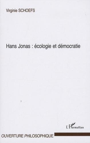 Virginie Schoefs - Hans Jonas : écologie et démocratie.