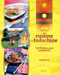 Philippe Vaurès et Virginie Ta - La cuisine d'Indochine.