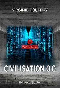 Virginie Tournay - Civilisation 0.0.