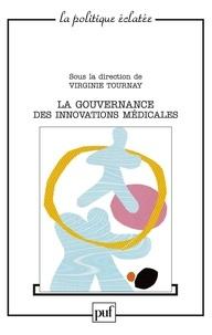 Virginie Tournay - La gouvernance des innovations médicales.
