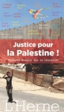 Virginie Vanhaeverbeke et Frank Barat - Justice pour la Palestine ! - Tribunal Russell sur la Palestine.